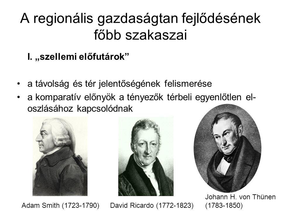 A regionális gazdaságtan fejlődésének főbb szakaszai