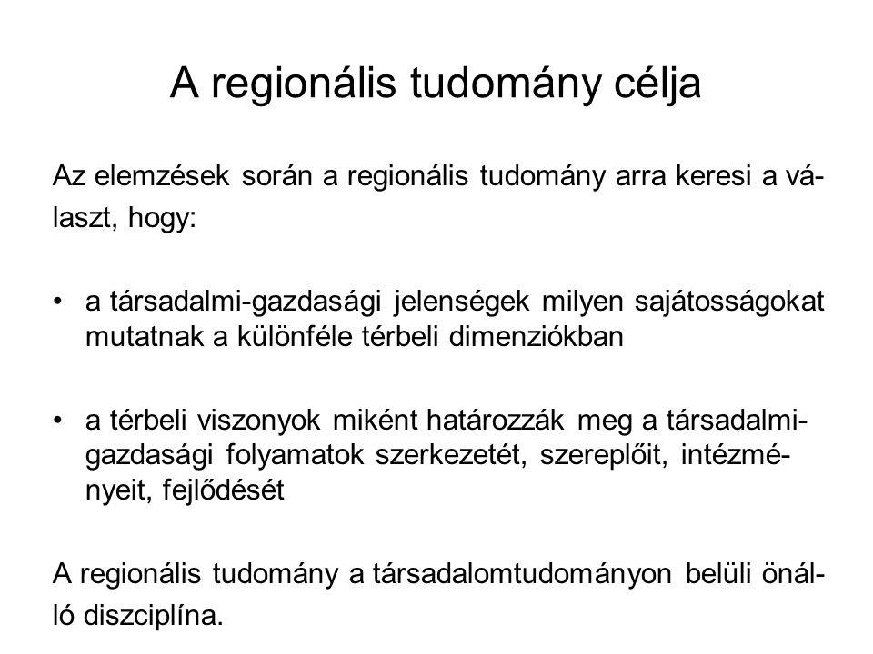 A regionális tudomány célja