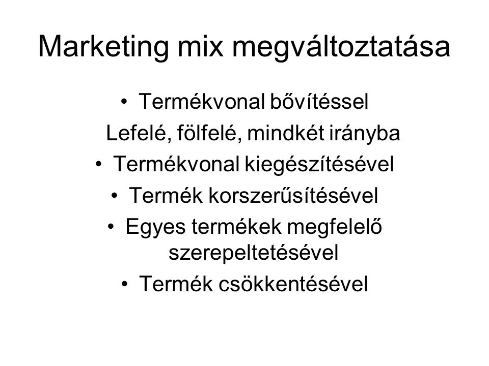 Marketing mix megváltoztatása