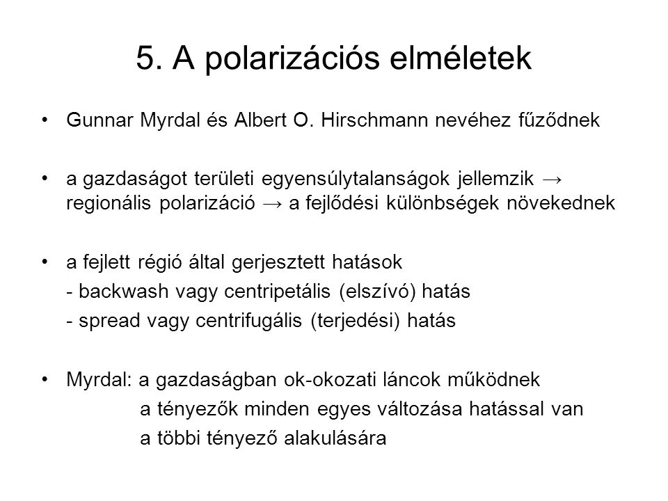 5. A polarizációs elméletek