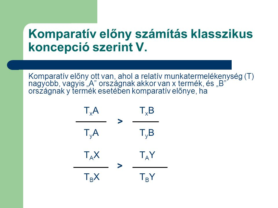 Komparatív előny számítás klasszikus koncepció szerint V.