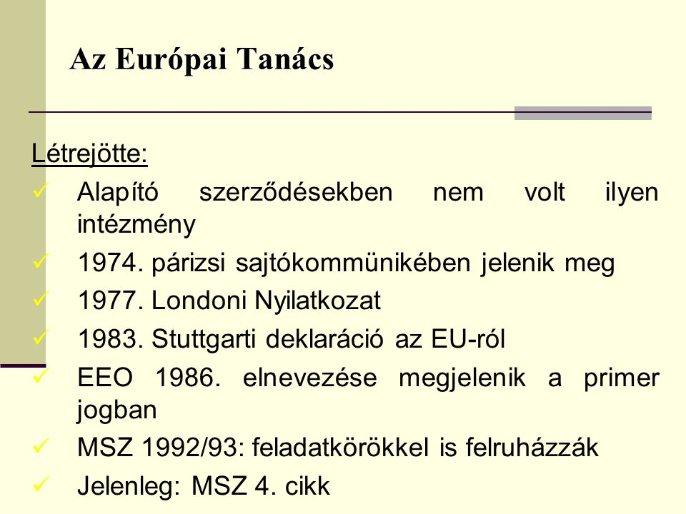Az Európai Tanács Létrejötte: