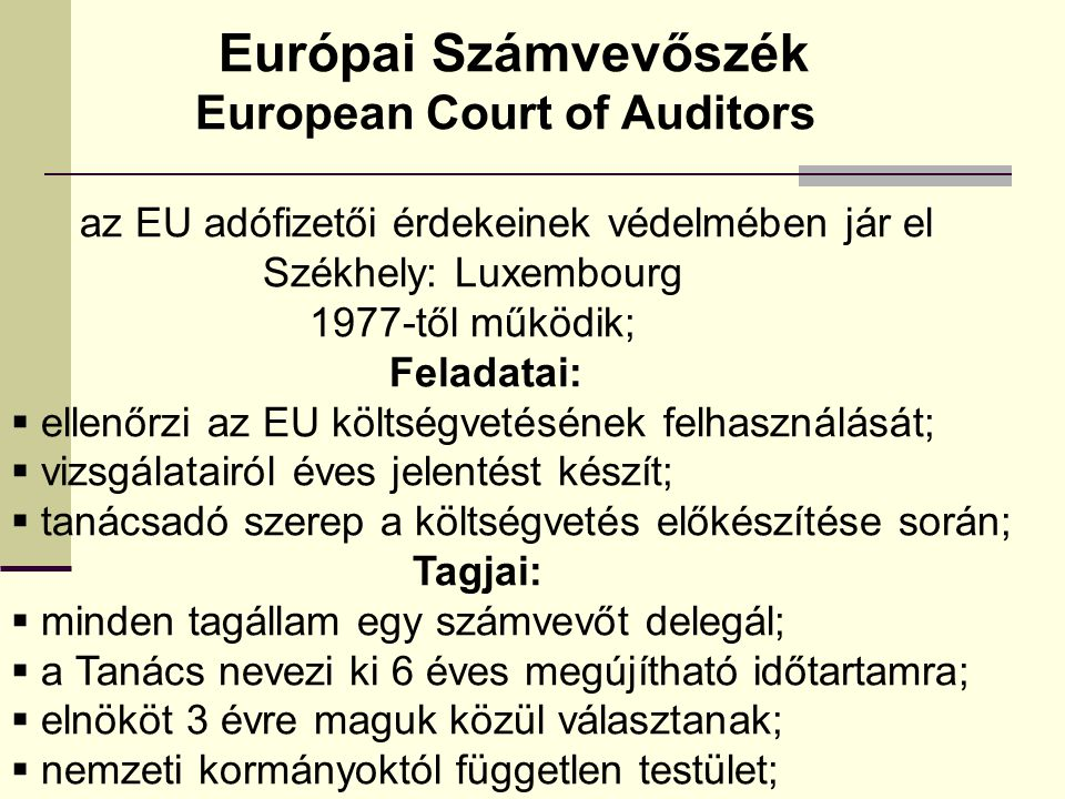 Európai Számvevőszék European Court of Auditors
