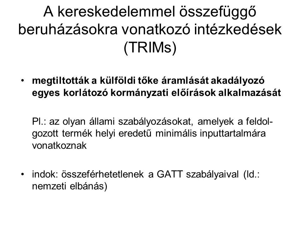 A kereskedelemmel összefüggő beruházásokra vonatkozó intézkedések (TRIMs)