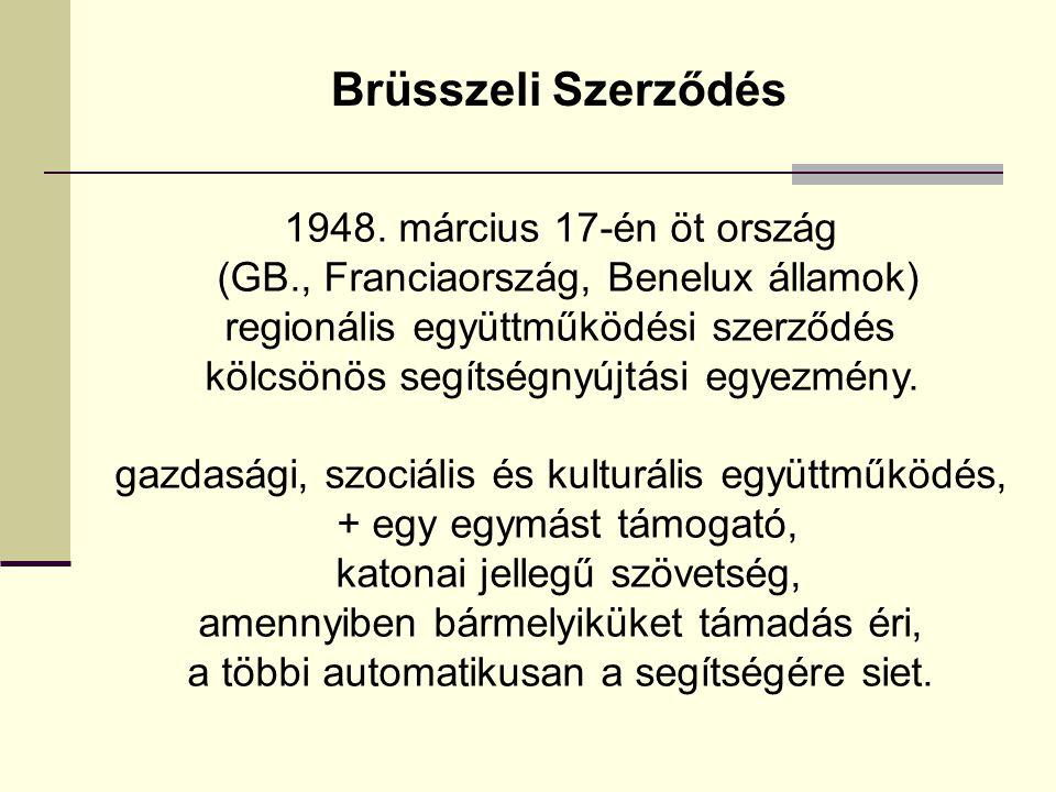 Brüsszeli Szerződés 1948. március 17-én öt ország