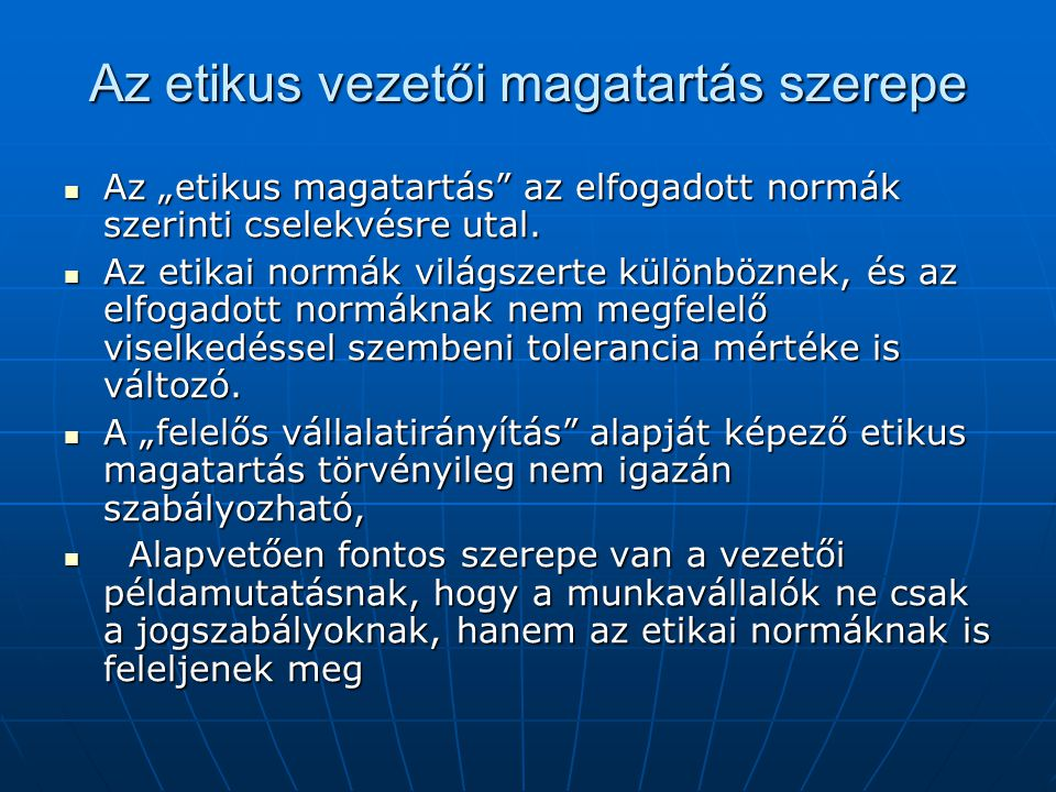 Az etikus vezetői magatartás szerepe