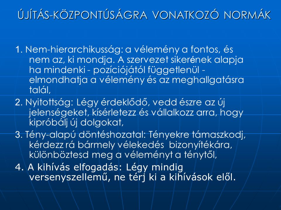 ÚJÍTÁS-KÖZPONTÚSÁGRA VONATKOZÓ NORMÁK