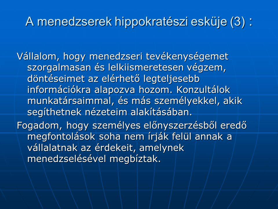 A menedzserek hippokratészi esküje (3) :