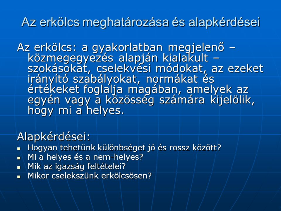Az erkölcs meghatározása és alapkérdései