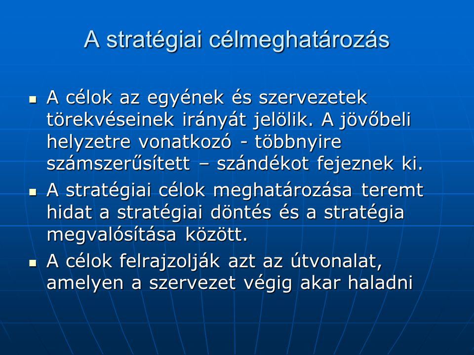 A stratégiai célmeghatározás