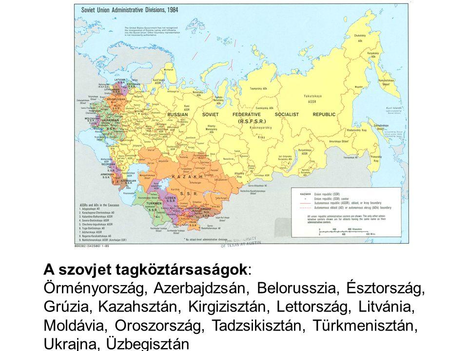 A szovjet tagköztársaságok: