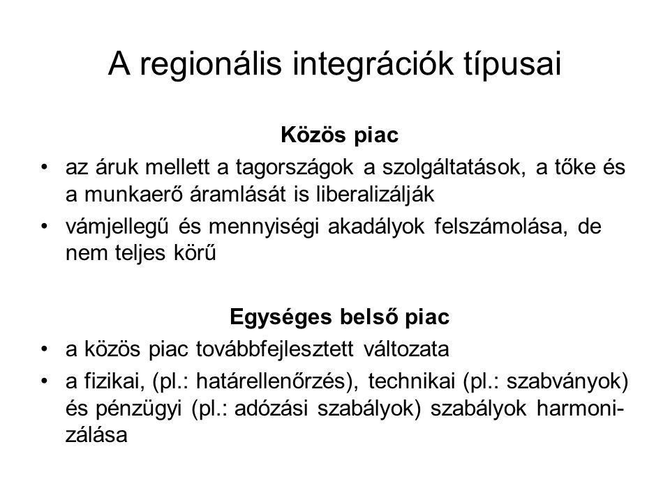 A regionális integrációk típusai