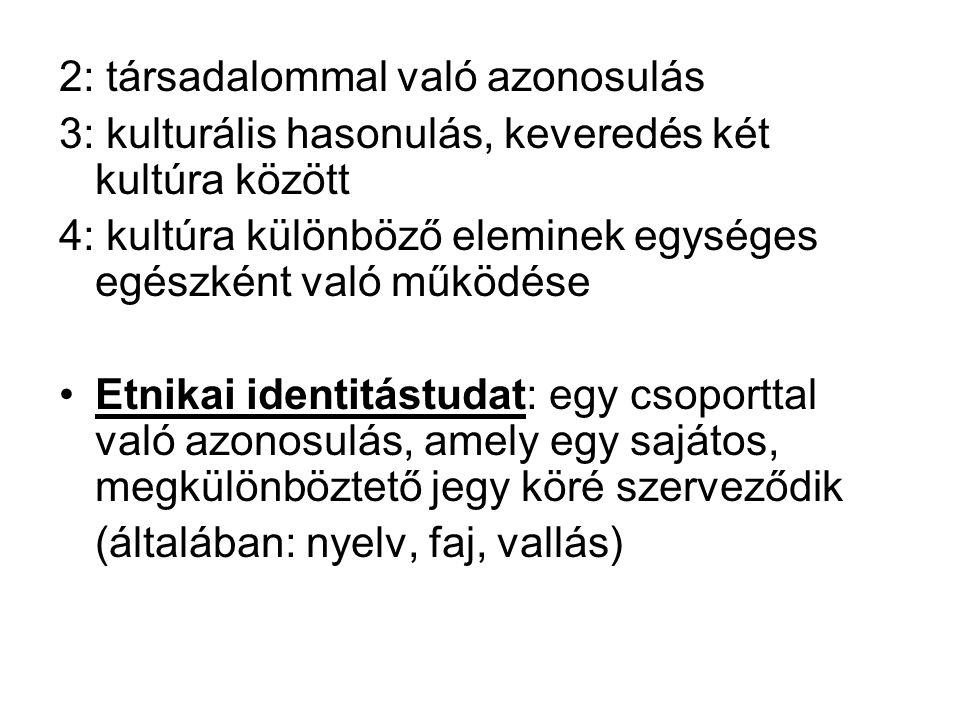 2: társadalommal való azonosulás