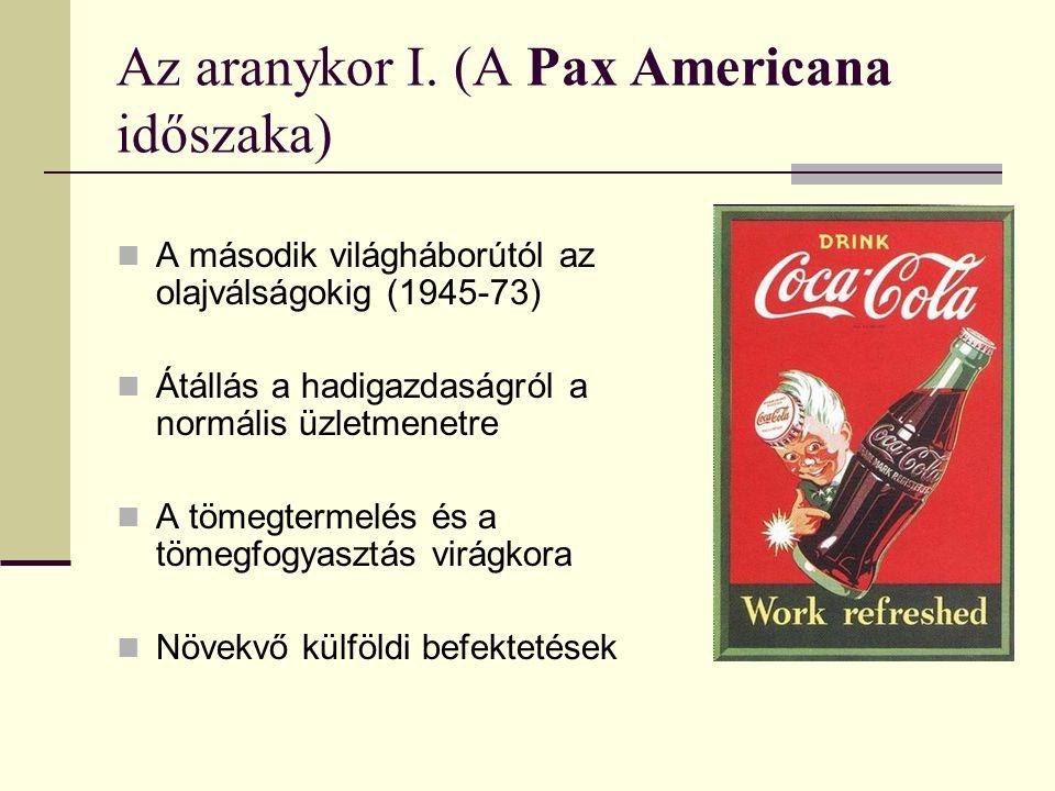 Az aranykor I. (A Pax Americana időszaka)