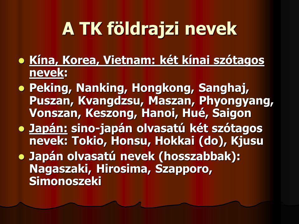A TK földrajzi nevek Kína, Korea, Vietnam: két kínai szótagos nevek: