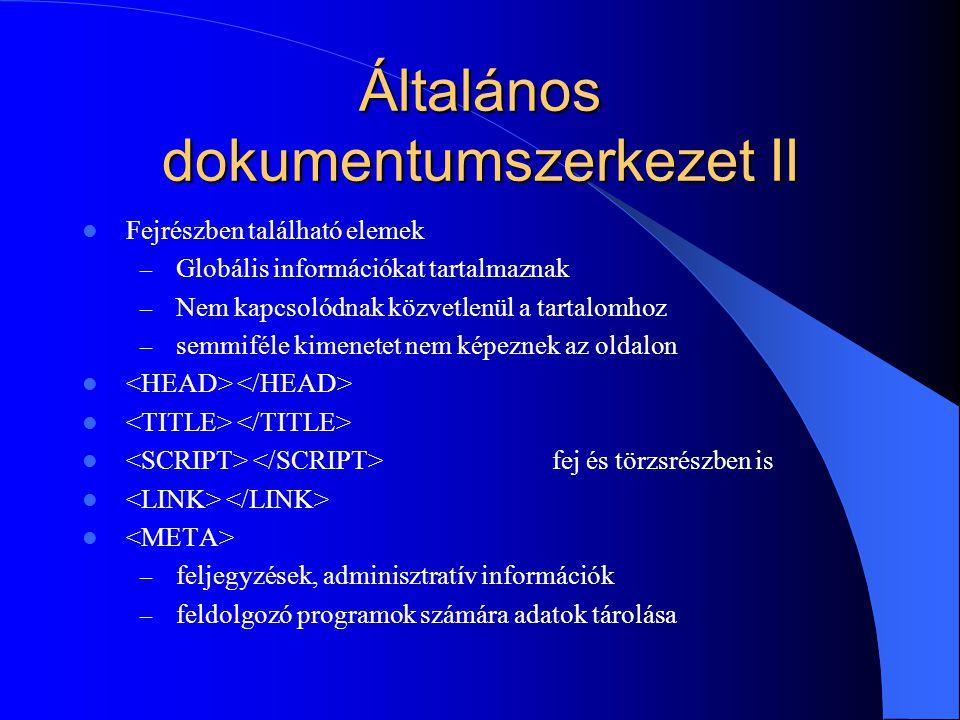 Általános dokumentumszerkezet II
