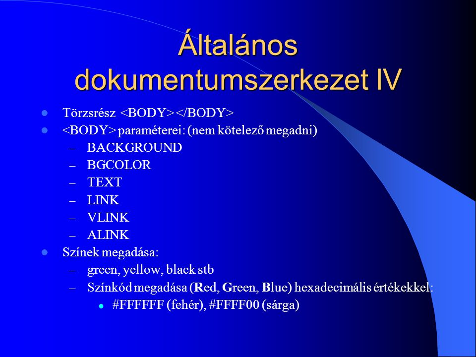 Általános dokumentumszerkezet IV