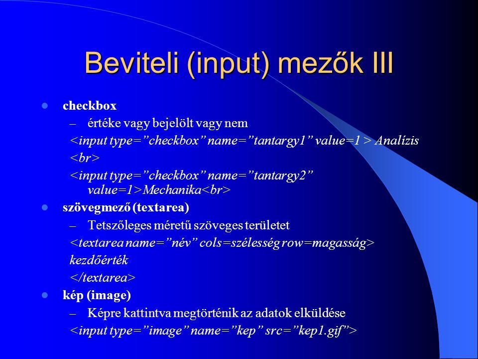 Beviteli (input) mezők III