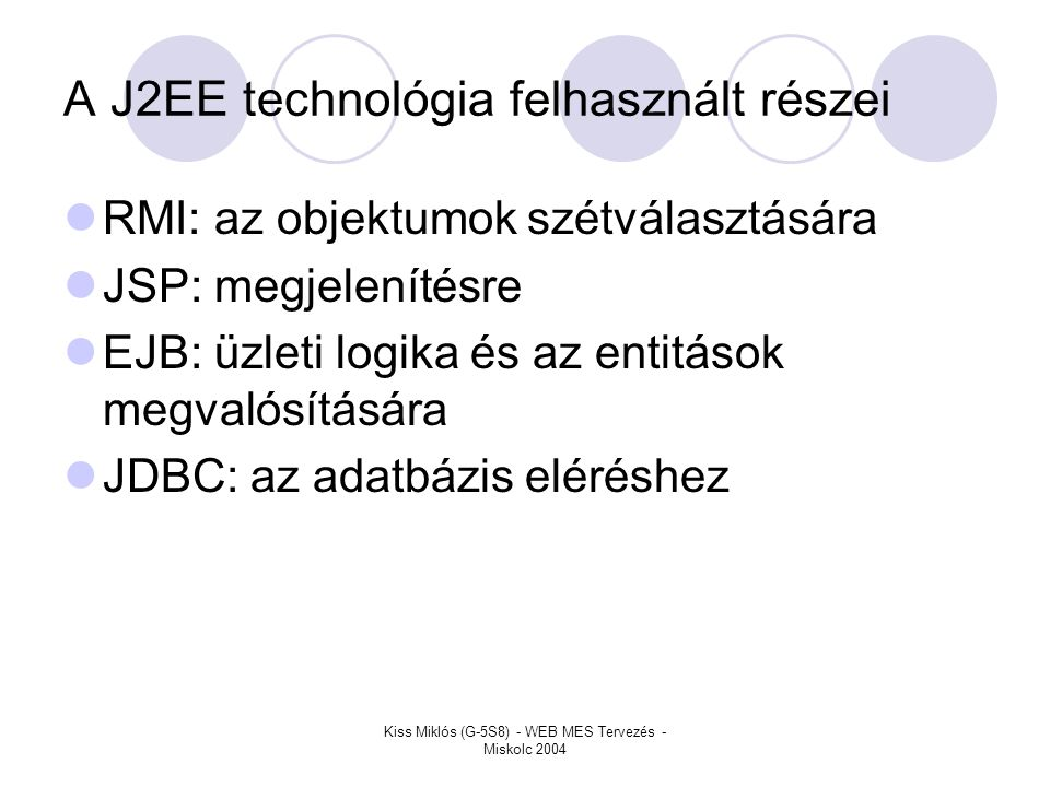 A J2EE technológia felhasznált részei