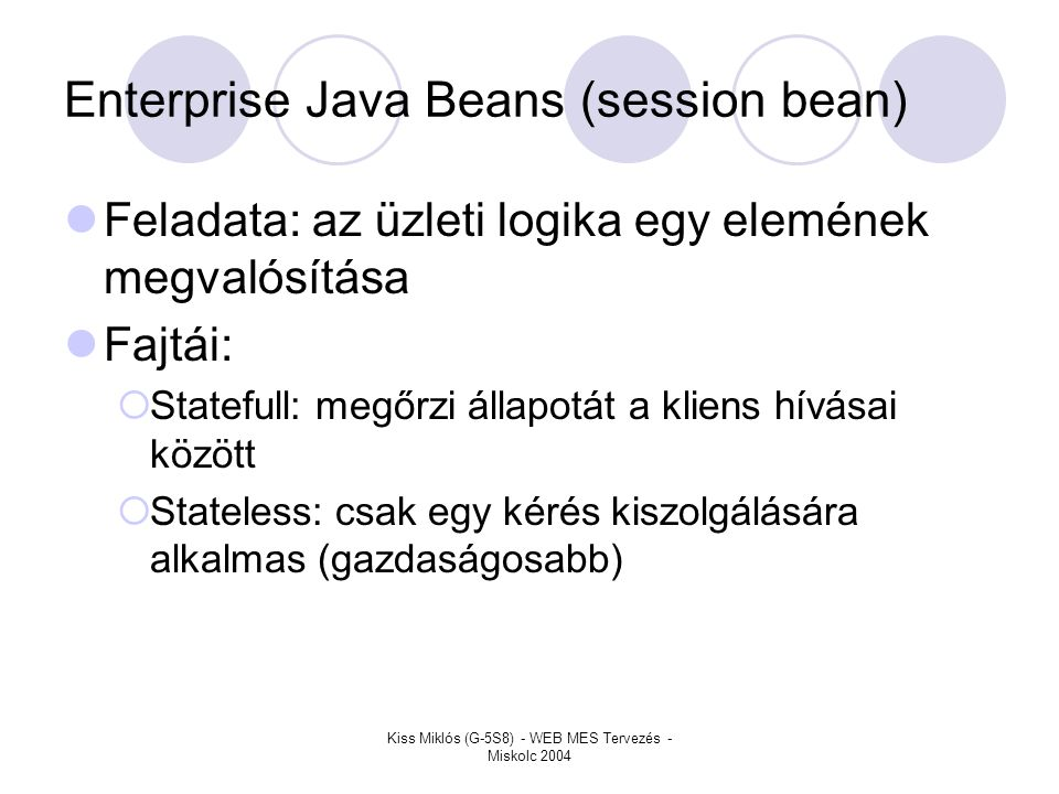 Enterprise Java Beans (session bean)