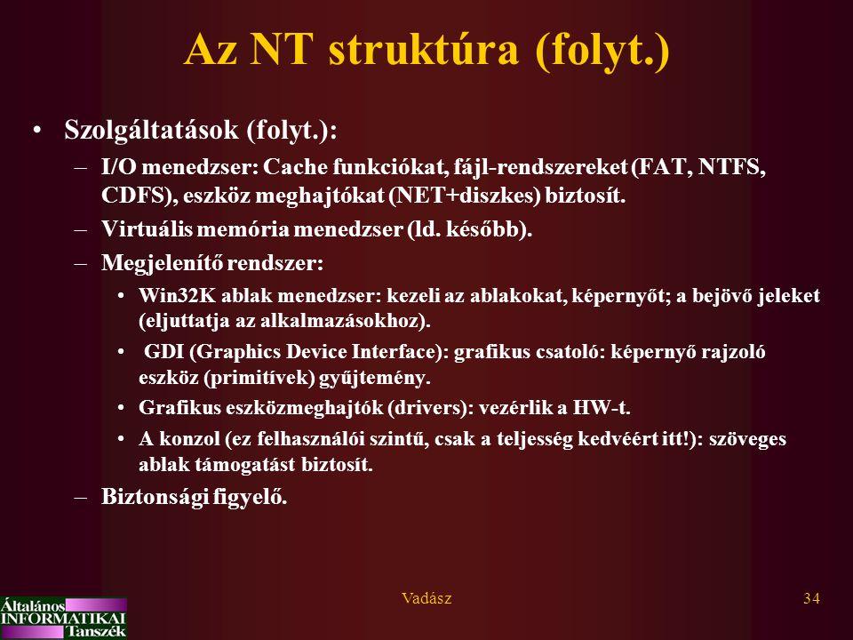 Az NT struktúra (folyt.)