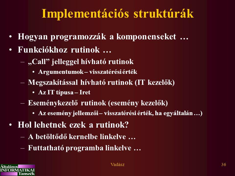 Implementációs struktúrák