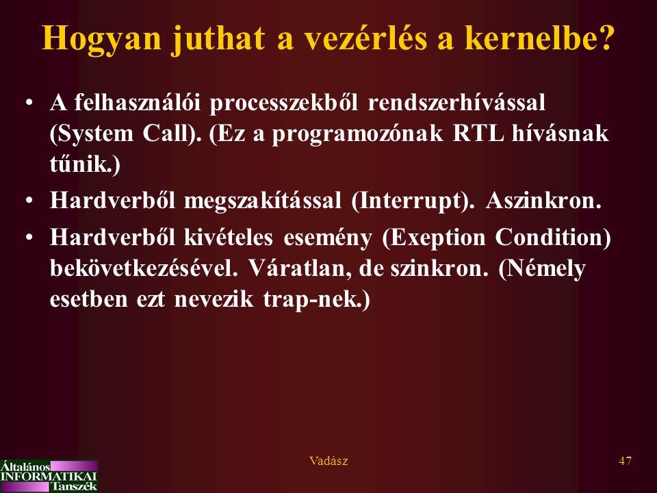 Hogyan juthat a vezérlés a kernelbe
