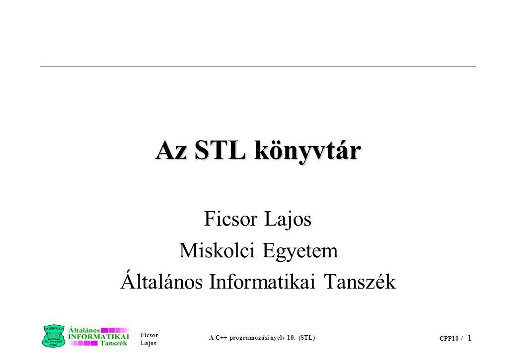 Ficsor Lajos Miskolci Egyetem Általános Informatikai Tanszék