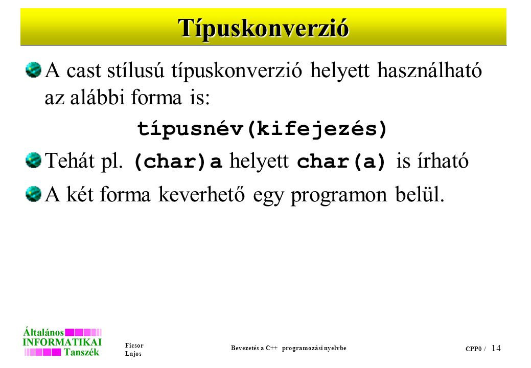 Bevezetés a C++ programozási nyelvbe