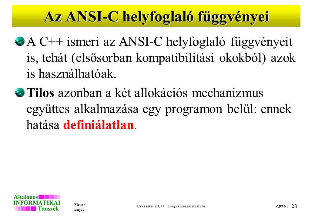 Az ANSI-C helyfoglaló függvényei