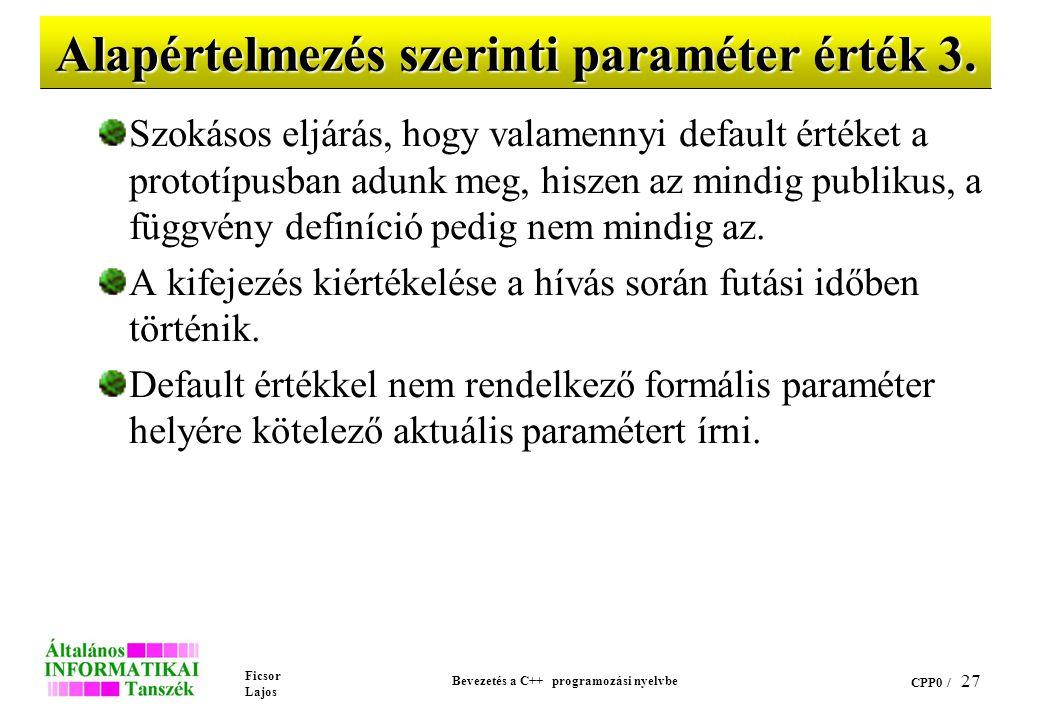 Alapértelmezés szerinti paraméter érték 3.
