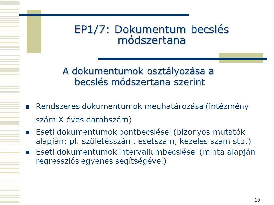EP1/7: Dokumentum becslés módszertana