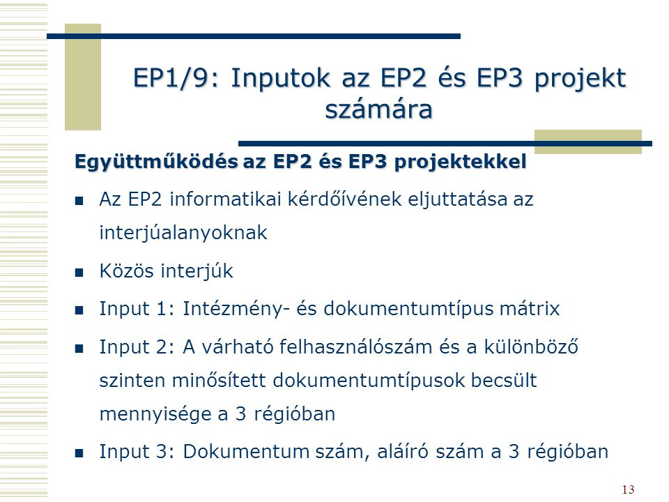 EP1/9: Inputok az EP2 és EP3 projekt számára