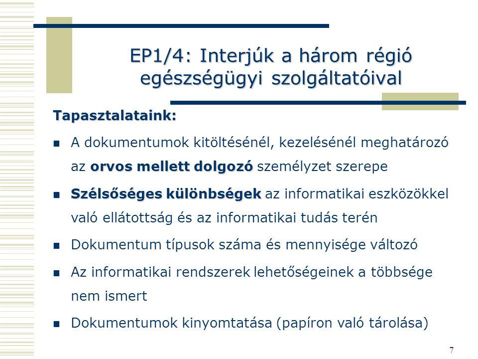 EP1/4: Interjúk a három régió egészségügyi szolgáltatóival