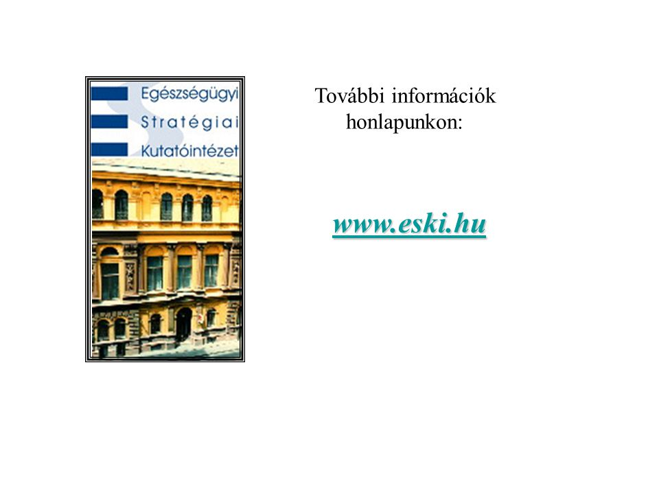 További információk honlapunkon: www.eski.hu