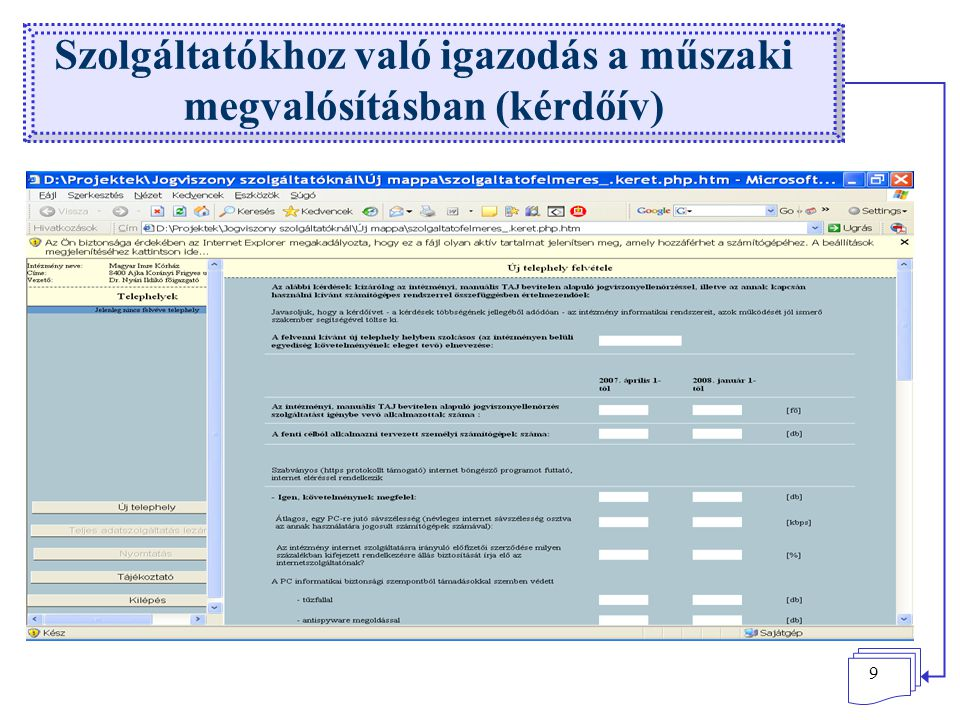 Szolgáltatókhoz való igazodás a műszaki megvalósításban (kérdőív)
