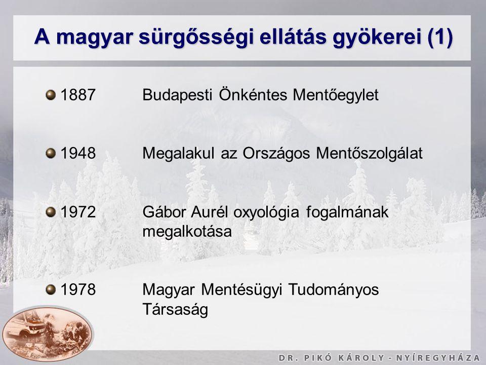 A magyar sürgősségi ellátás gyökerei (1)