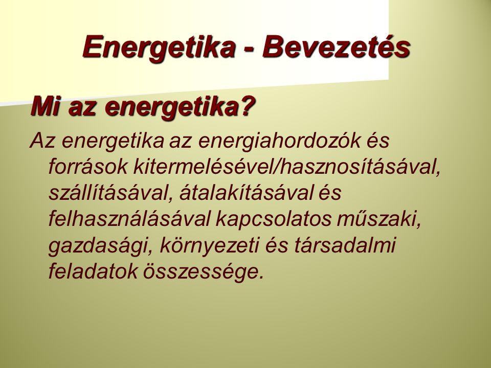 Energetika - Bevezetés