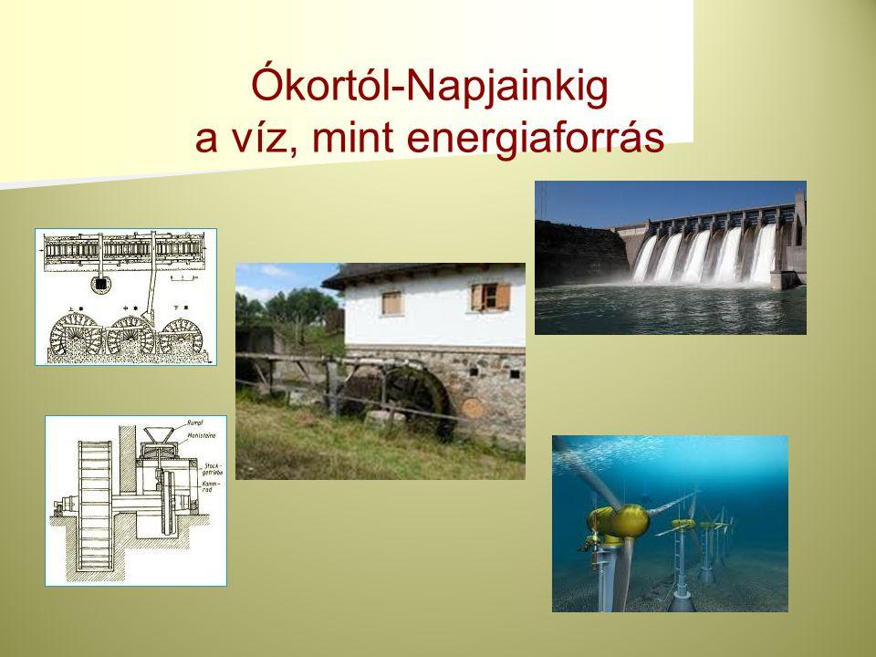 a víz, mint energiaforrás