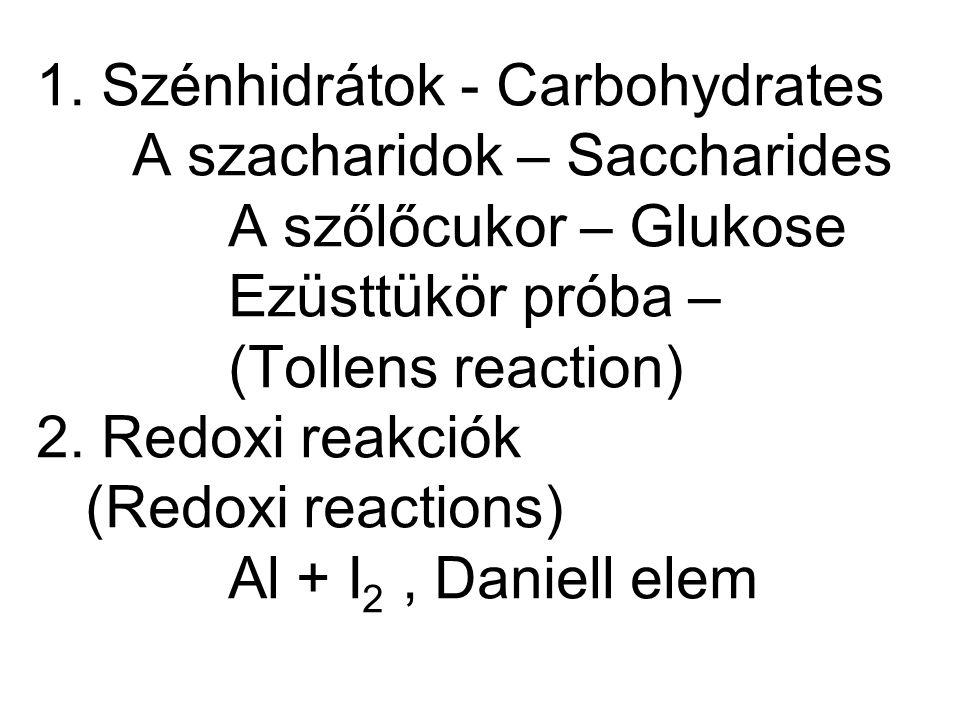 1. Szénhidrátok - Carbohydrates. A szacharidok – Saccharides