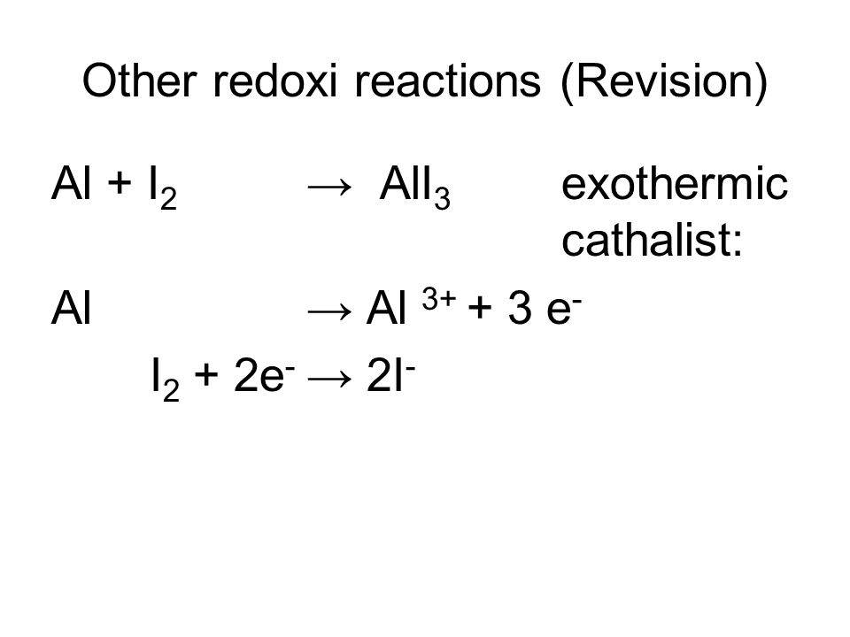 Other redoxi reactions (Revision)
