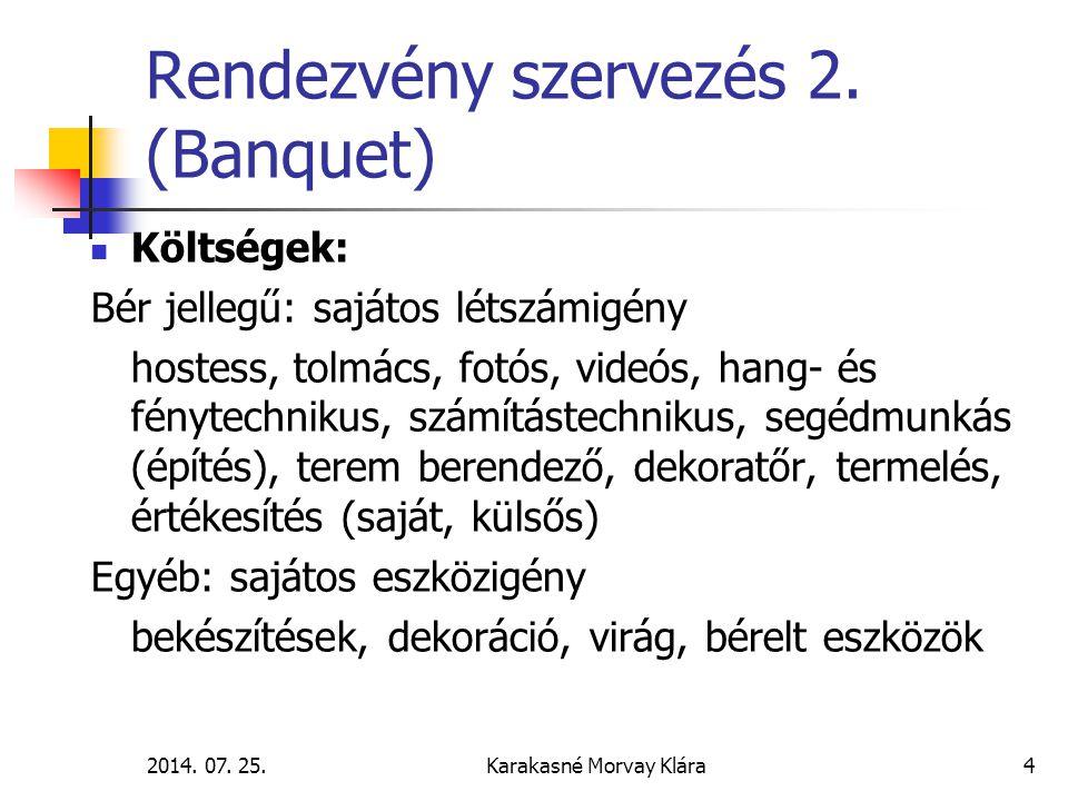 Rendezvény szervezés 2. (Banquet)