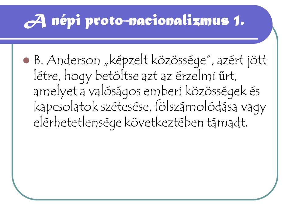 A népi proto-nacionalizmus 1.