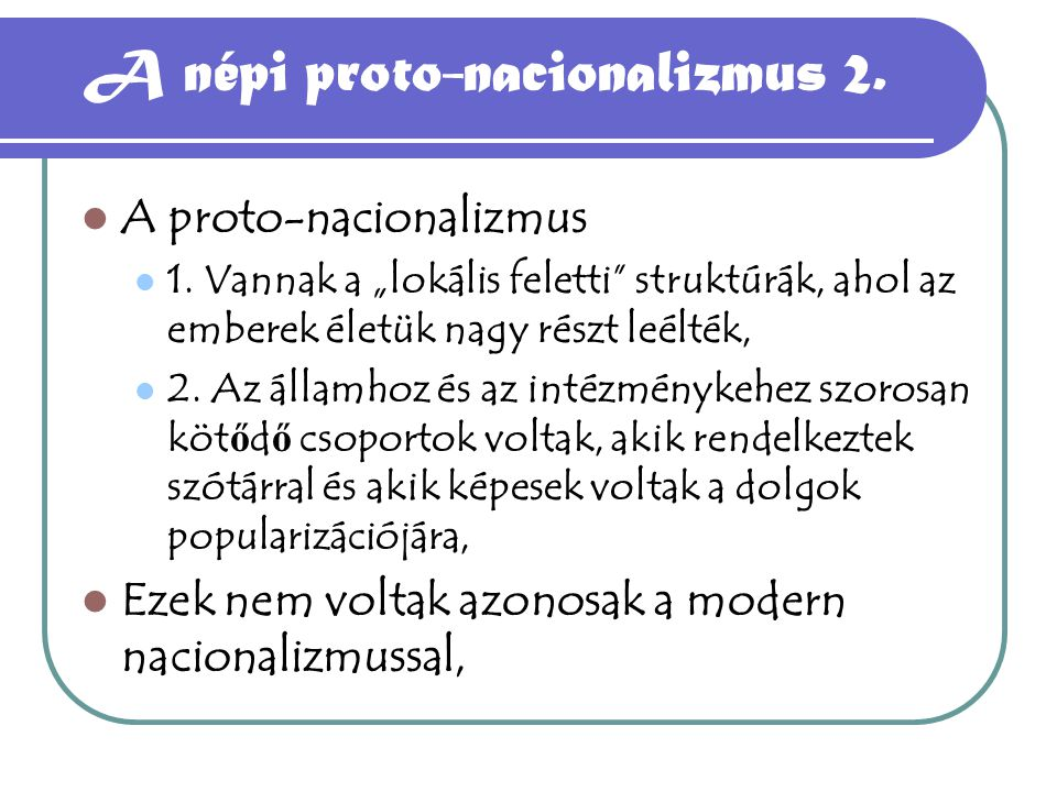 A népi proto-nacionalizmus 2.