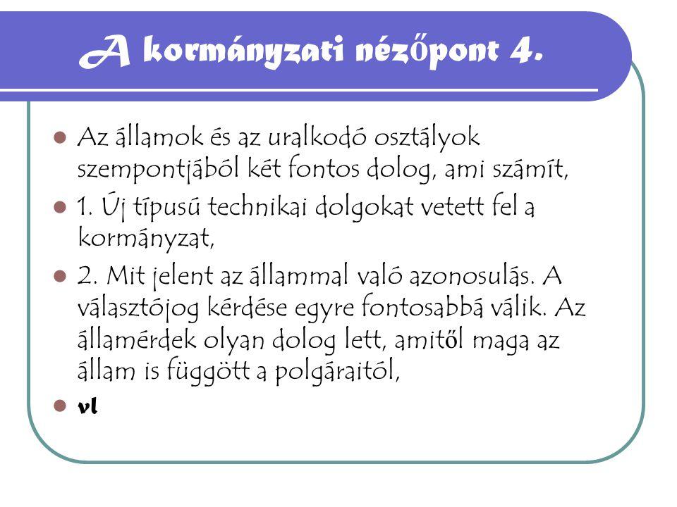 A kormányzati nézőpont 4.