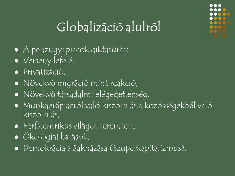 Globalizáció alulról A pénzügyi piacok diktatúrája, Verseny lefelé,