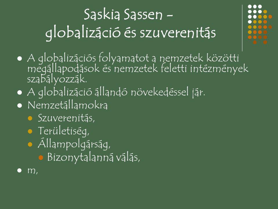 Saskia Sassen - globalizáció és szuverenitás