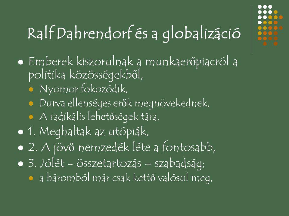 Ralf Dahrendorf és a globalizáció