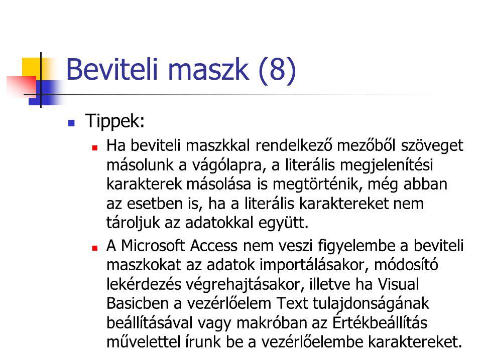 Beviteli maszk (8) Tippek: