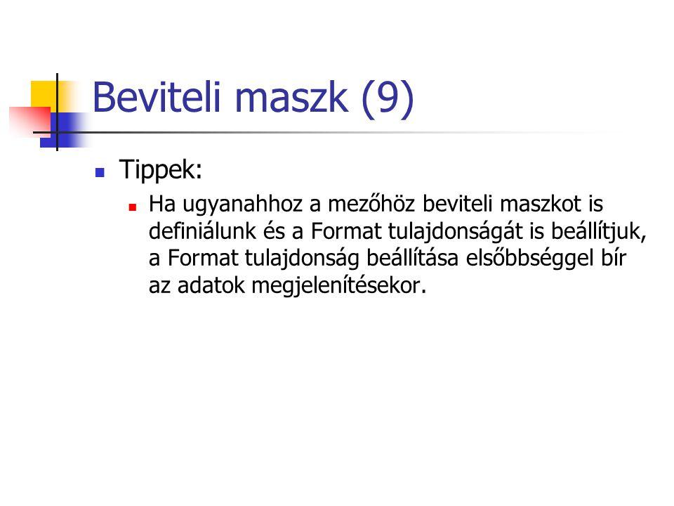 Beviteli maszk (9) Tippek: